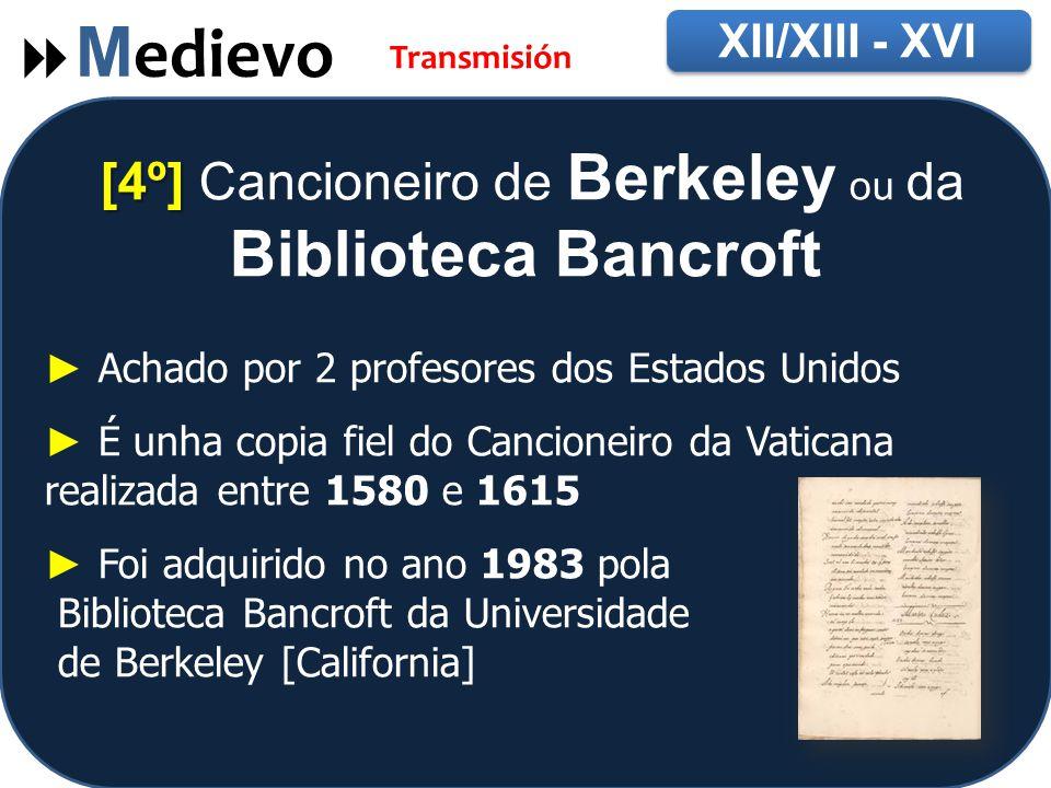 [4º] Cancioneiro de Berkeley ou da Biblioteca Bancroft